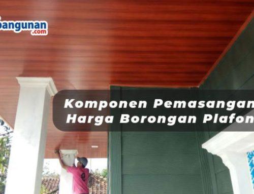 Komponen Pemasangan dan Harga Borongan Plafon PVC